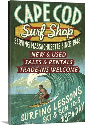 Cape Cod, Massachusetts - Surf Shop Vintage Sign: Retro Travel Poster