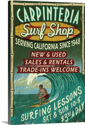 Carpinteria, California - Surf Shop Vintage Sign: Retro Travel Poster