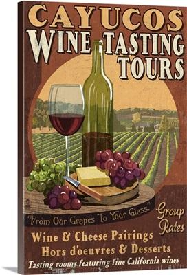 Cayucos, California - Wine Tour Vintage Sign: Retro Travel Poster