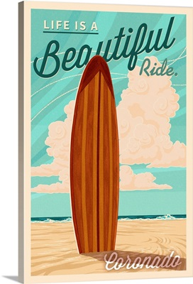 Coronado, California, Surf Board Letterpress, Life is a Beautiful Ride