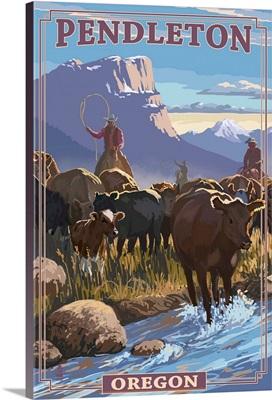 Cowboy Cattle Drive Scene - Pendleton, Oregon: Retro Travel Poster