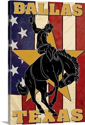 Dallas, Texas - Cowboy and Bucking Bronco: Retro Travel Poster
