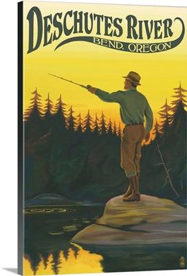 Deschutes River - Bend, Oregon - Fisherman Casting: Retro Travel Poster