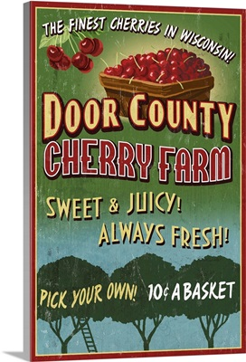 Door County, Wisconsin - Cherry Vintage Sign: Retro Travel Poster
