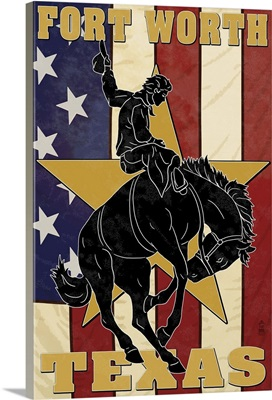 Fort Worth, Texas - Cowboy and Bucking Bronco: Retro Travel Poster
