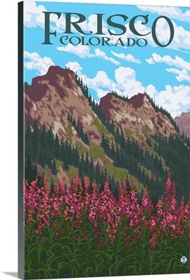 Frisco, Colorado - Fireweed and Mountains: Retro Travel Poster