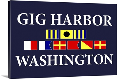 Gig Harbor, Washington - Nautical Flags Poster