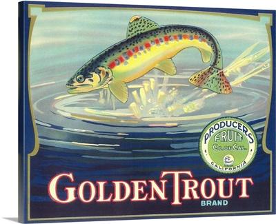 Golden Trout Orange Label, Lindsay, CA