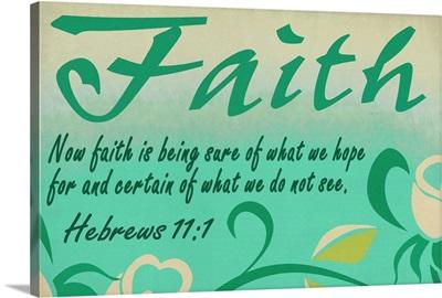 Hebrews 11:1  - Inspirational - Lantern Press Artwork: Retro Travel Poster