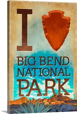 I Heart Big Bend National Park, Texas