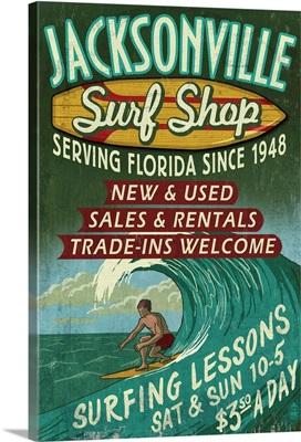 Jacksonville, Florida - Surf Shop Vintage Sign: Retro Travel Poster