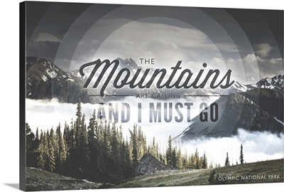 John Muir, The Mountains are Calling, Olympic National Park