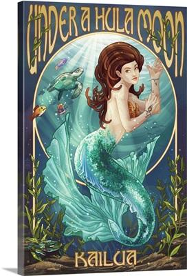 Kailua, Hawaii - Under a Hula Moon - Mermaid: Retro Travel Poster