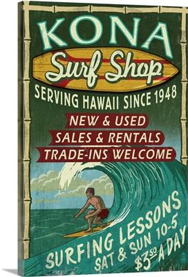 Kona, Hawaii - Surf Shop Vintage Sign: Retro Travel Poster