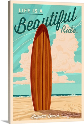 Laguna Beach, California, Life is a Beautiful Ride, Surfboard, Letterpress