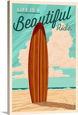 Life is a Beautiful Ride, Surfboard, Letterpress