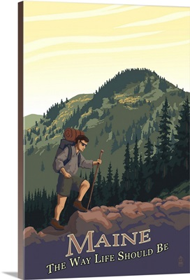 Maine - Hiking Scene - The Way Life Should Be: Retro Travel Poster