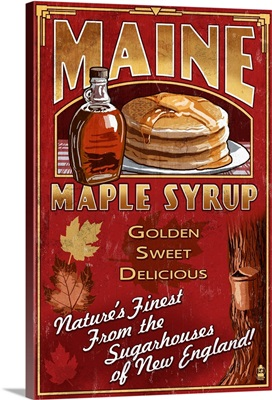 Maine - Maple Syrup Vintage Sign: Retro Travel Poster