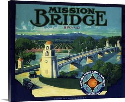 Mission Bridge Orange Label, Riverside, CA