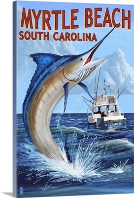 Myrtle Beach, South Carolina - Marlin Fishing Scene: Retro Travel Poster