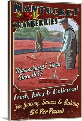 Nantucket, Massachusetts - Cranberry Farm Vintage Sign: Retro Travel Poster