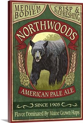 Northwoods, Maine - Black Bear Ale Vintage Sign: Retro Travel Poster