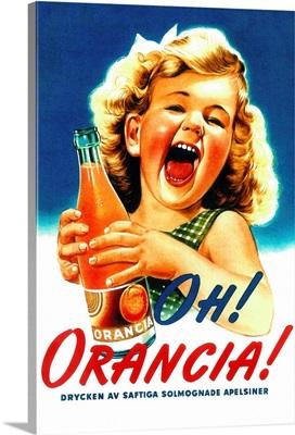 Oh, Orancia - Vintage Soda Advertisement: Retro Poster Art
