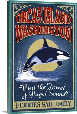 Orcas Island, WA - Orca Whale Vintage Sign: Retro Travel Poster