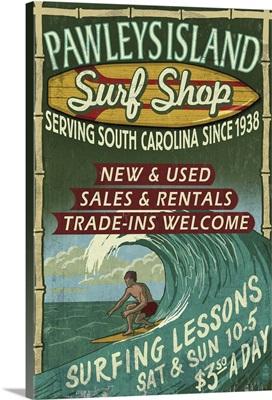 Pawleys Island, South Carolina - Surf Shop Vintage Sign: Retro Travel Poster