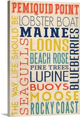 Pemiquid Point, Maine, Typography