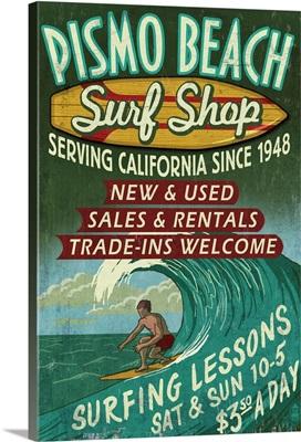 Pismo Beach, California - Surf Shop Vintage Sign: Retro Travel Poster