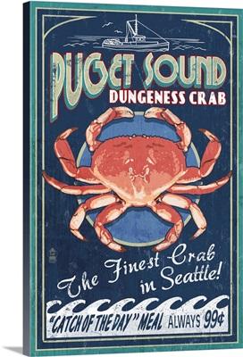 Puget Sound - Dungeness Crab Vintage Sign: Retro Travel Poster