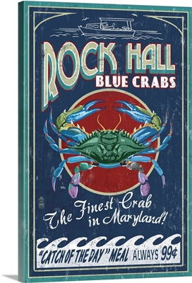 Rock Hall, Maryland - Blue Crabs Vintage Sign: Retro Travel Poster