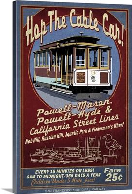 San Francisco, California - Cable Car Vintage Sign: Retro Travel Poster