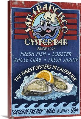 San Francisco, California - Oyster Bar Vintage Sign: Retro Travel Poster