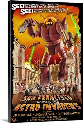 San Francisco Versus the Astro-Invaders: Retro Poster Art