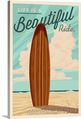 Santa Barbara, California, Life is a Beautiful Ride, Surfboard, Letterpress