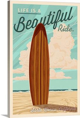 Santa Monica, California, Life is a Beautiful Ride, Surfboard, Letterpress