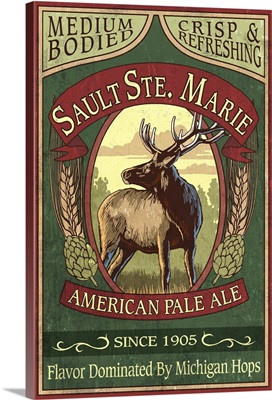 Sault Ste. Marie, Michigan - Elk Pale Ale Vintage Sign: Retro Travel Poster