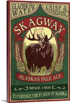 Skagway, Alaska - Moose Ale Vintage Sign: Retro Travel Poster