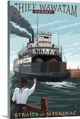 Straits of Mackinac, Michigan - Chief Wawatam Ferry: Retro Travel Poster