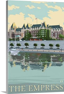 The Empress Hotel - Victoria, British Columbia, Canada: Retro Travel Poster
