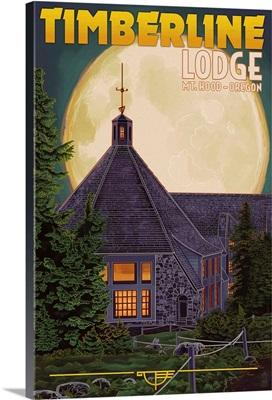 Timberline Lodge and Full Moon - Mt. Hood, Oregon: Retro Travel Poster