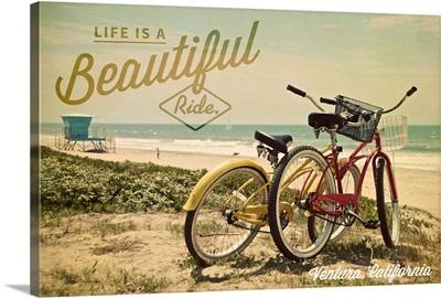 Ventura, California, Life is a Beautiful Ride, Beach Cruisers