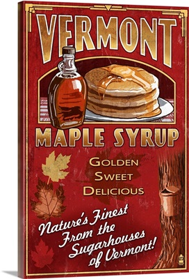 Vermont - Maple Syrup Vintage Sign: Retro Travel Poster