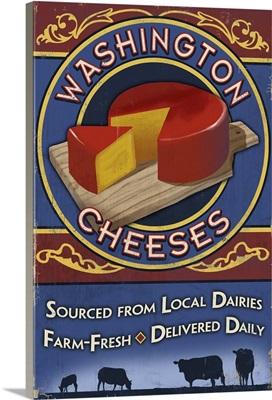 Washington - Cheese Vintage Sign: Retro Travel Poster