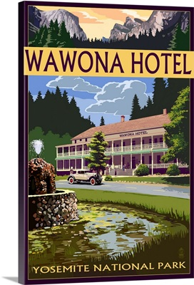 Wawona Hotel - Yosemite National Park - California: Retro Travel Poster