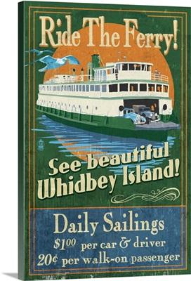 Whidbey Island, Washington - Ferry Vintage Sign: Retro Travel Poster