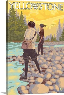 Women Fly Fishing - Yellowstone National Park: Retro Travel Poster