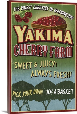Yakima, Washington - Cherries Vintage Sign: Retro Travel Poster